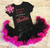 Barbie birthday girl, Barbie tutu outfit, Barbie Pettiskirt outfit, birthday set, I have more clothes than Barbie, hot pink and black