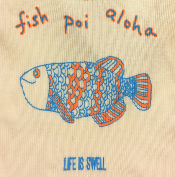 """Fish Poi Aloha"" 100% ORGANIC Cotton Baby Tank Shirt - Natural"