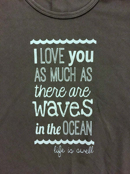 """I Love You As Much As There Are Waves in the Ocean"" Ladies Dri Fit Performance Tee"