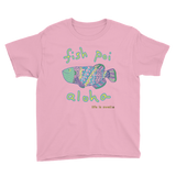 """Fish, Poi, Aloha"" Youth Tee"