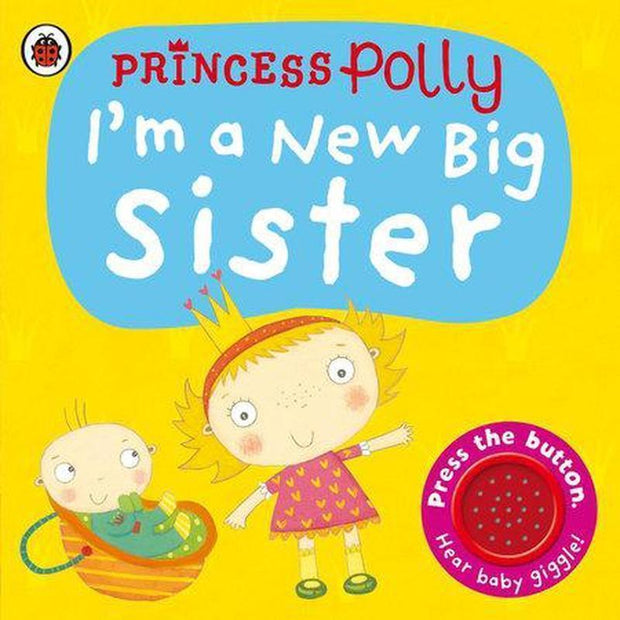 Princess POlly: I'm a New Big Sister-PENGUIN RANDOMHOUSE-CoCo & KaBri