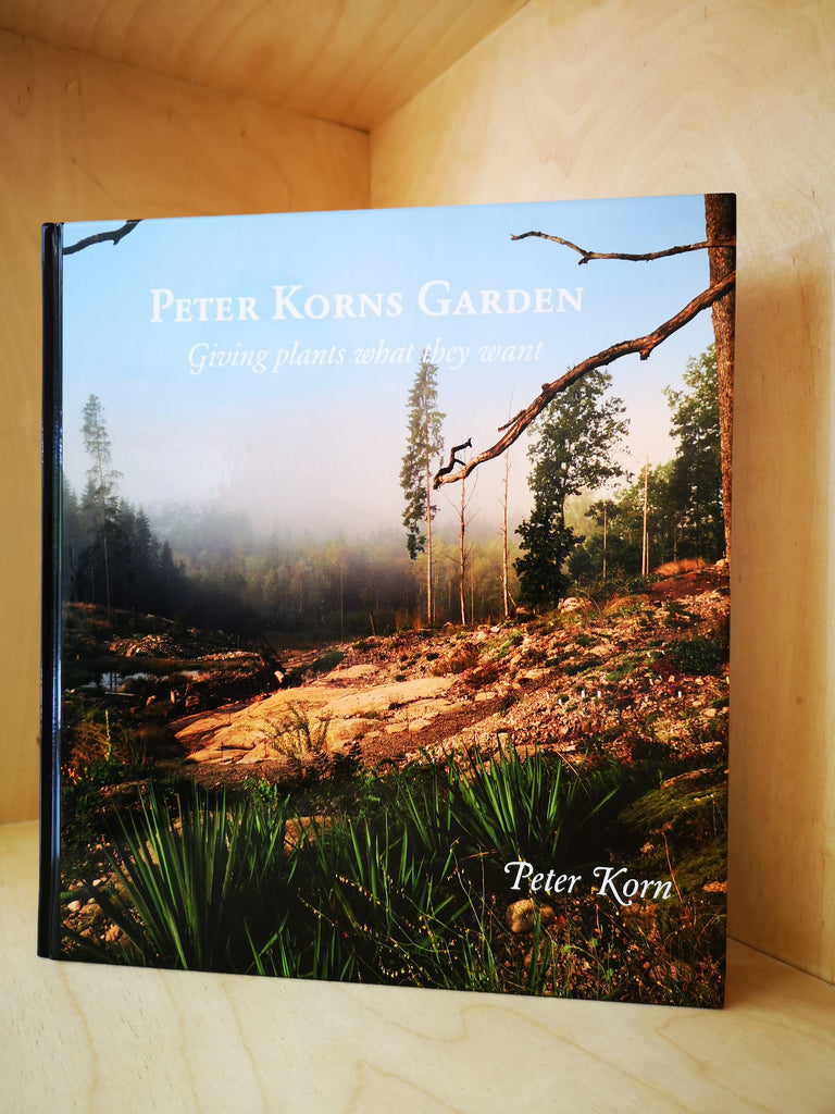 Peter Korns Garden — Giving plants what they want.