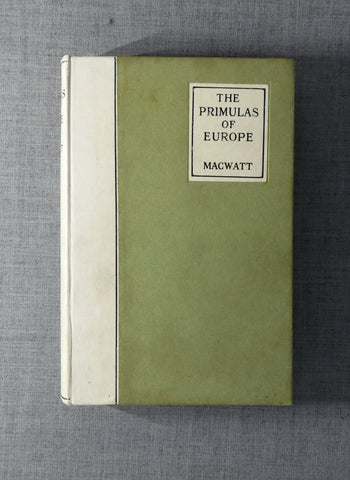 SOLD The Primulas of Europe by John Mcwatt. 1923 1st edition. Hardback.