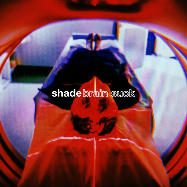 Shade - Brain Suck (Cassette)