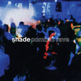 Shade - Combat Rave PRE-ORDER