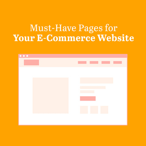 Must-Have Pages for Your E-Commerce Website