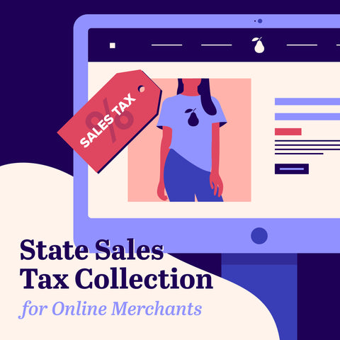 State Sales Tax Collection for Online Merchants