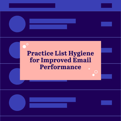 Practice List Hygiene for Improved Email Performance