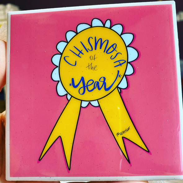 Chismosa of the Year Tile | Coaster
