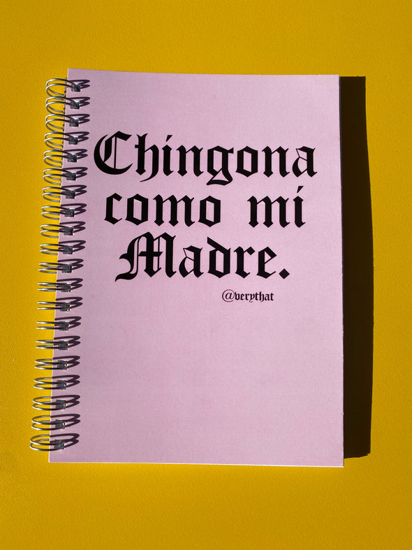 Chingona Como Mi Madre Notebook