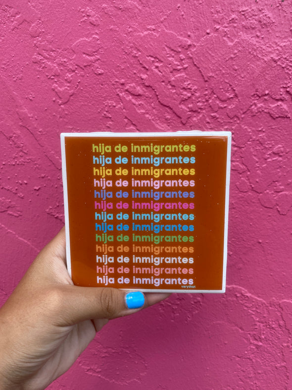 Hija De Inmigrantes Tile (new)
