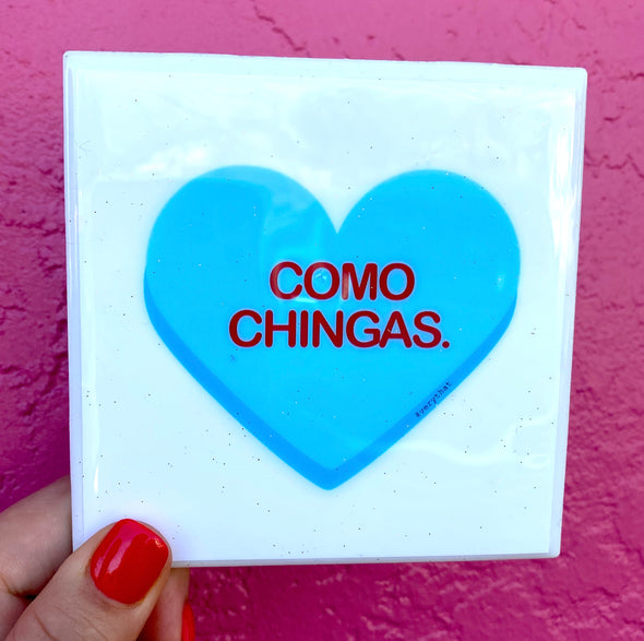 Como Chingas Blue Heart Tile / Coaster Valentines Edition