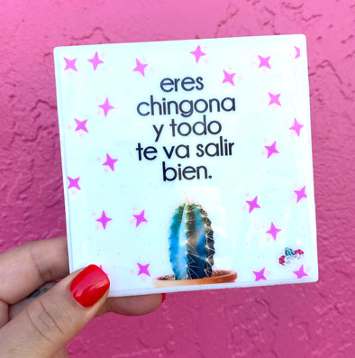 Eres Chingona Tile / Coaster