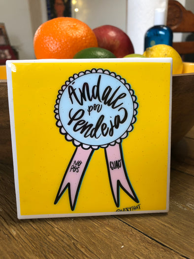 Andale Por Pendeja Award | Coaster | by VeryThat