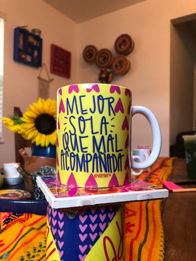 Mejor Sola Que Mal Acompañada Yellow Mug by Very That | Full Color Mug | Chingona | Latina