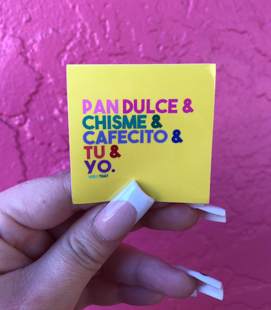 Tu y Yo Sticker | Pan Dulce & Chisme | Sticker | Yellow