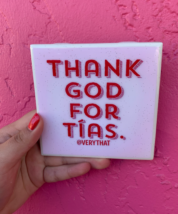 Thank God For Tias Tile | Coaster | by VeryThat