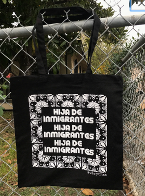 Hija de Inmigrantes tote bag by Very That | Black and White