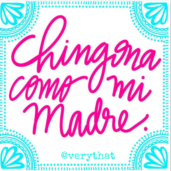 Chingona Como Mi Madre  Sticker by Very That 2x2 inches