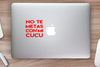 No Te Metas Con Mi Cucu Vinyl Decal