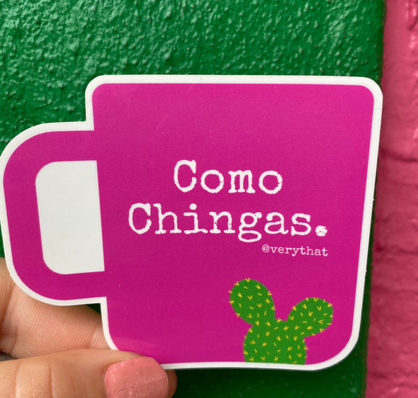 Como Chingas Mug Sticker