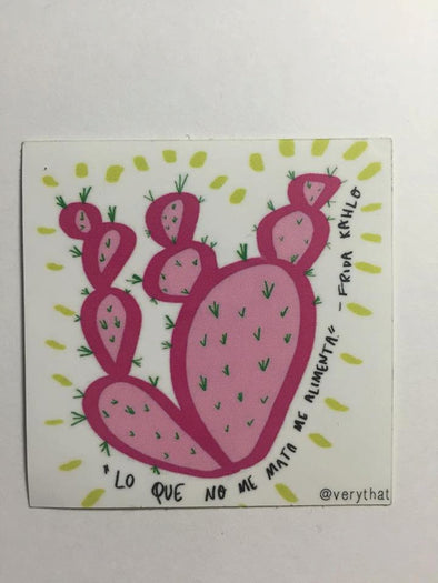 Lo Que No Me Mata Me Alimenta - Frida Kahlo Nopal Sticker by Very That