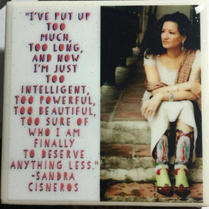 Sandra Cisneros Chingona & Powerful Tile by Very That / coaster / water resistant