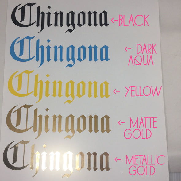 Chingona Vinyl Cut Sticker for your Laptop, bumper, wall etc! By Very That