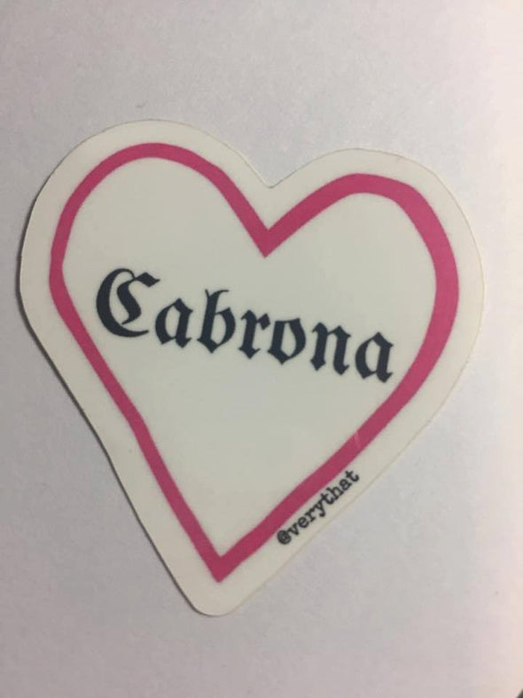 Cabrona Heart Sticker by Very That 2x2""