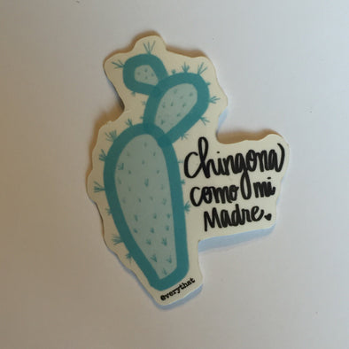 "Chingona Como MI madre 1.8"" x 2.2 Vinyl sticker - Blue Cactus / Nopal Sticker - Planner/journal accessory by Very That"