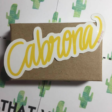 Cabrona Sticker in yellow by Very That / Vinyl Sticker/ Planner / Journal / Bumper sticker