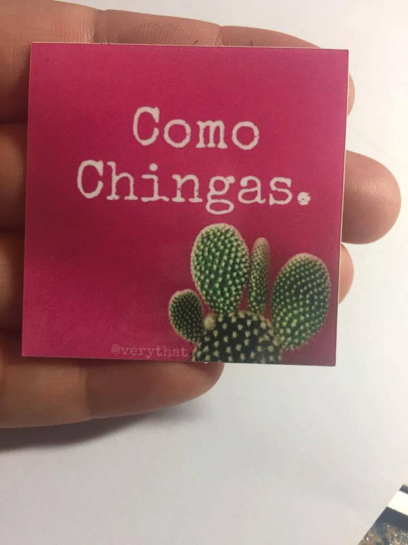 Como Chingas Sticker by Very That 2x2 inches, weather / waterproof perfect for your journals, planners, bike, car, etc!