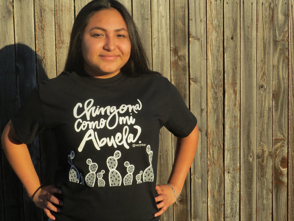 Chingona Como Mi Abuela T shirt in black & white by Very That | Now in Soft Style!