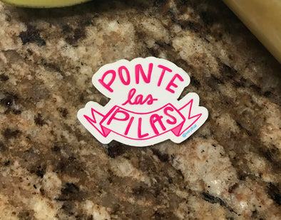 Ponte Las Pilas Vinyl Sticker in PINK! 3x3"