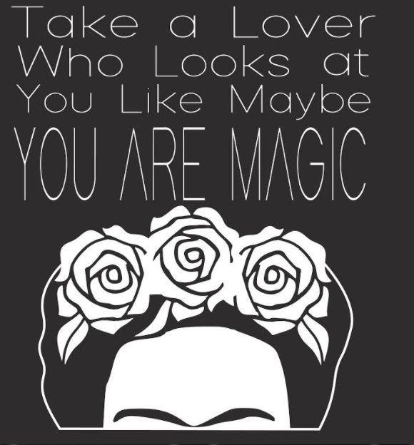 Take a Lover Who Looks at You like Maybe YOU ARE MAGIC | Frida Kahlo Tote Bag by Very That