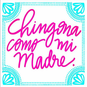 Chingona Como Mi Madre Cursive Tile | Coaster by VeryThat