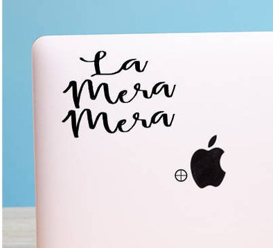 La Mera Mera by Very That Vinyl Transfer | Car Decal | Laptop Sticker | Bumper sticker | vinyl Transfer | Yeti Sticker