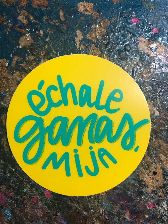Echale Ganas Mija Yellow Round Sticker by Very That  weather/waterproof perfect for your journals, planners, etc