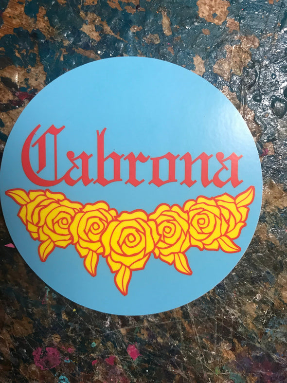 Cabrona Rosas Sticker Round 3x3' by Very That  weather / waterproof perfect for your journals, planners, bike, car, etc!