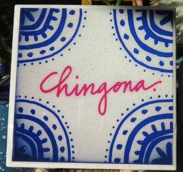 Chingona Tile / Coaster by Very That
