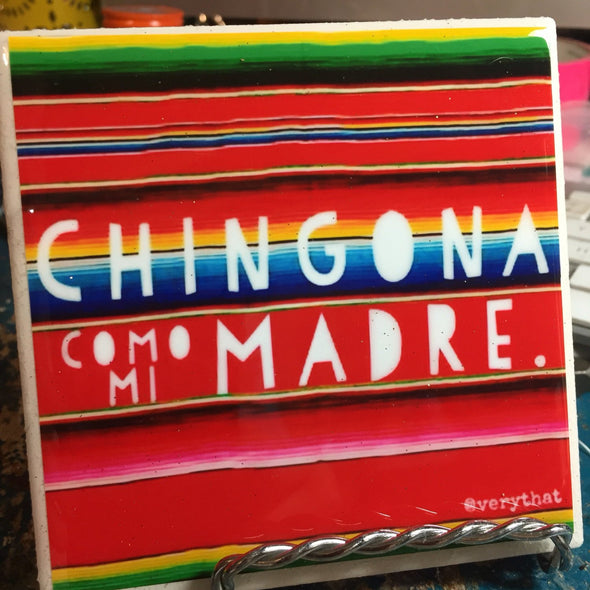 Chingona Como Mi Madre (2)  tile / coaster by VeryThat