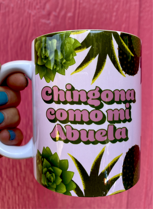 Chingona Como Mi Abuela Mug by Very That | Full Wrap