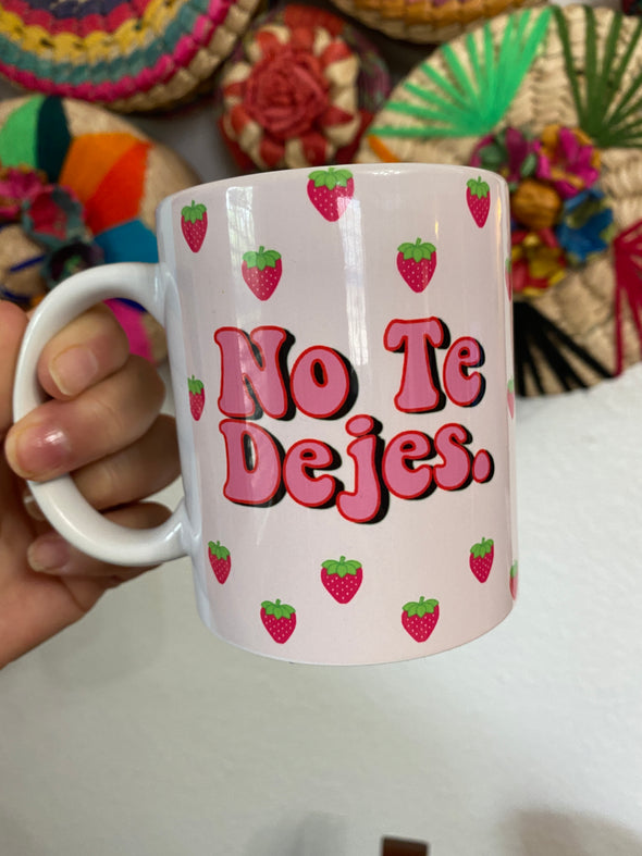 No Te Dejes Fresa Mug | Full Color Mug | Chingona | Latina