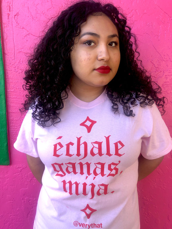 Échale Ganas Mija Pink and Red Tee