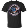 PROTECTED BY A VETERAN T Shirts and Hoodies
