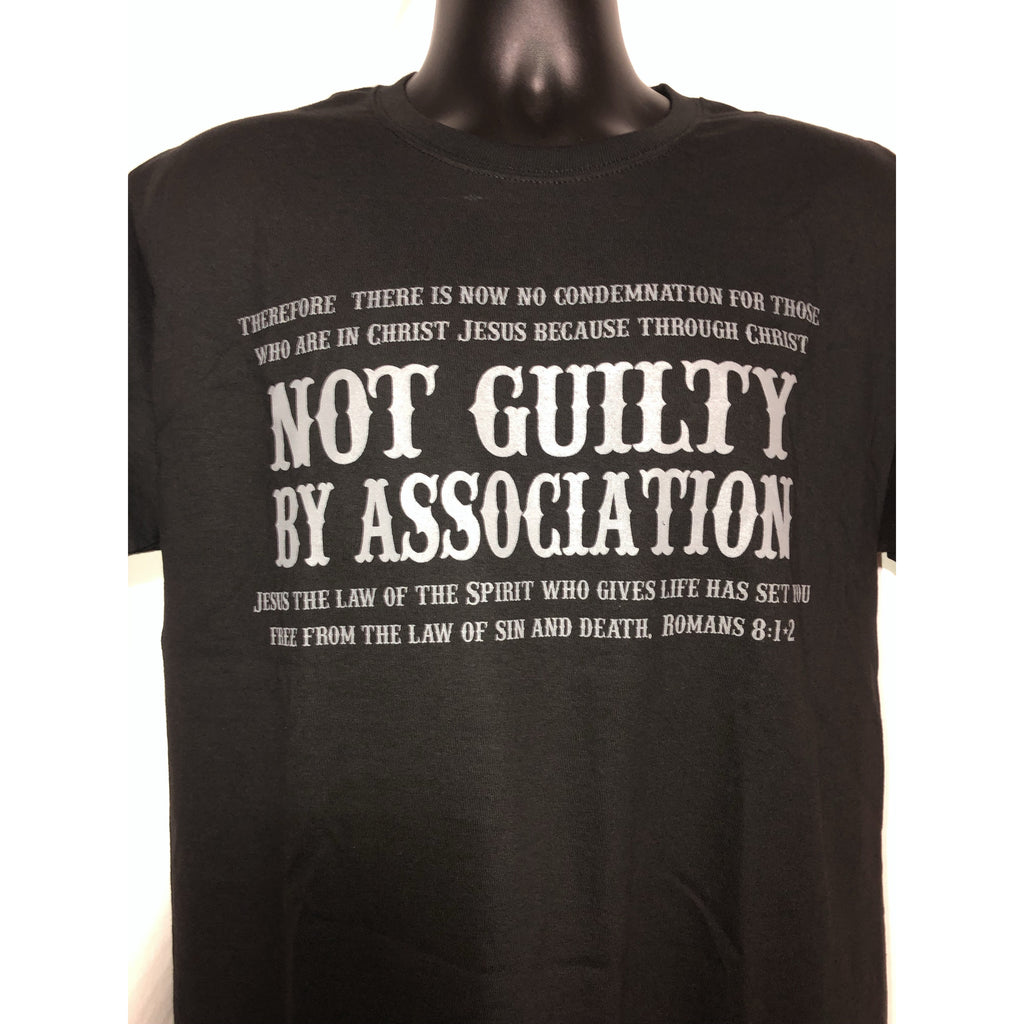 Not Guilty By Association T-shirt