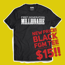 FLASH SALE! Black First Generation Millionaire Tee $15! FREE SHIPPING - First Generation Millionaire