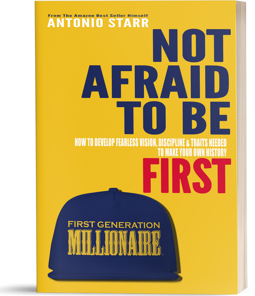 Not Afraid To Be First - Paperback Version (Autographed)-First Generation Millionaire