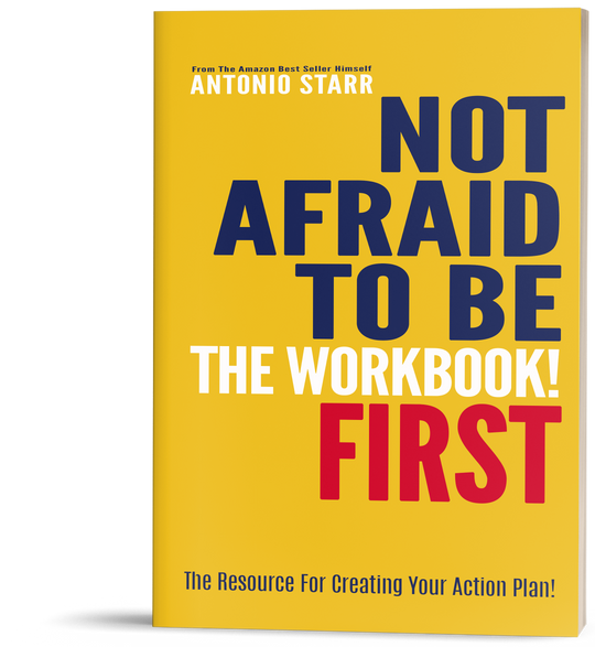 Not Afraid To Be First - Workbook-First Generation Millionaire