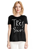 Tres Bien T-shirt - Black